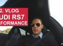 Audi RS7 Vlog Teil 2